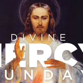Second Sunday of Easter, Divine Mercy | April 11, 2021